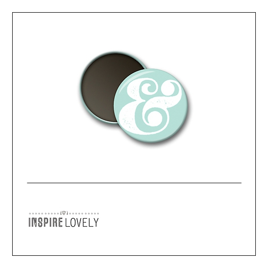 Scrapbook and More 1 inch Round Flair Badge Button Ampersand by Debee Ruiz Inspire Lovely