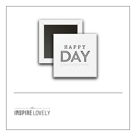 Scrapbook and More 1 inch Square Flair Badge Button Happy Day by Debee Ruiz Inspire Lovely