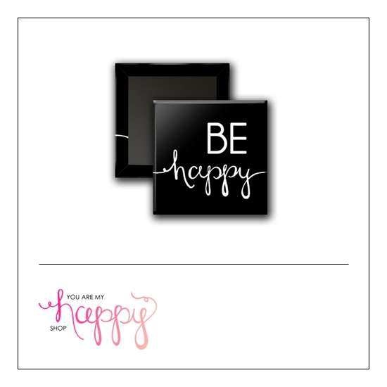 Scrapbook and More 1 inch Square Flair Badge Button Be Happy by Gentry Bartholomew