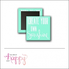 Scrapbook and More 1 inch Square Flair Badge Button Create Your Own Sunshine by Gentry Bartholomew