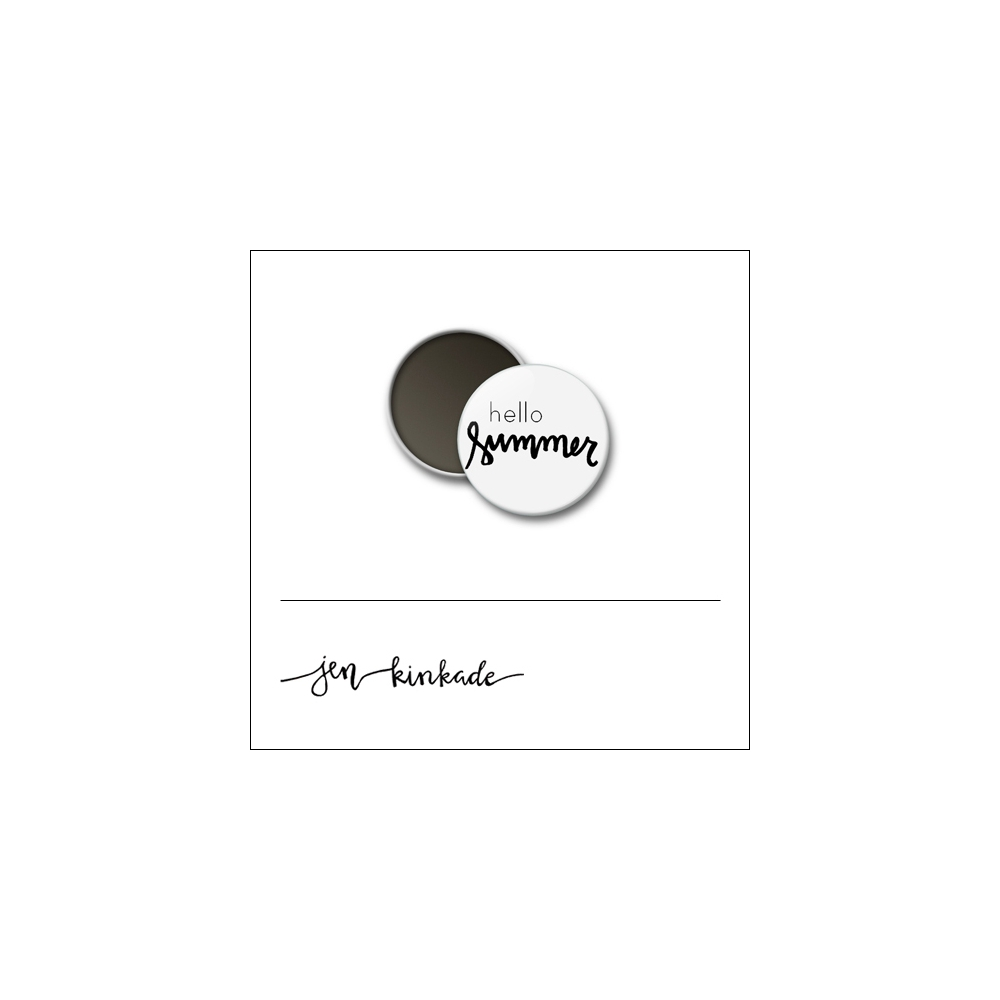 Scrapbook and More 1 inch Round Flair Badge Button White Hello Summer by Jen Kinkade