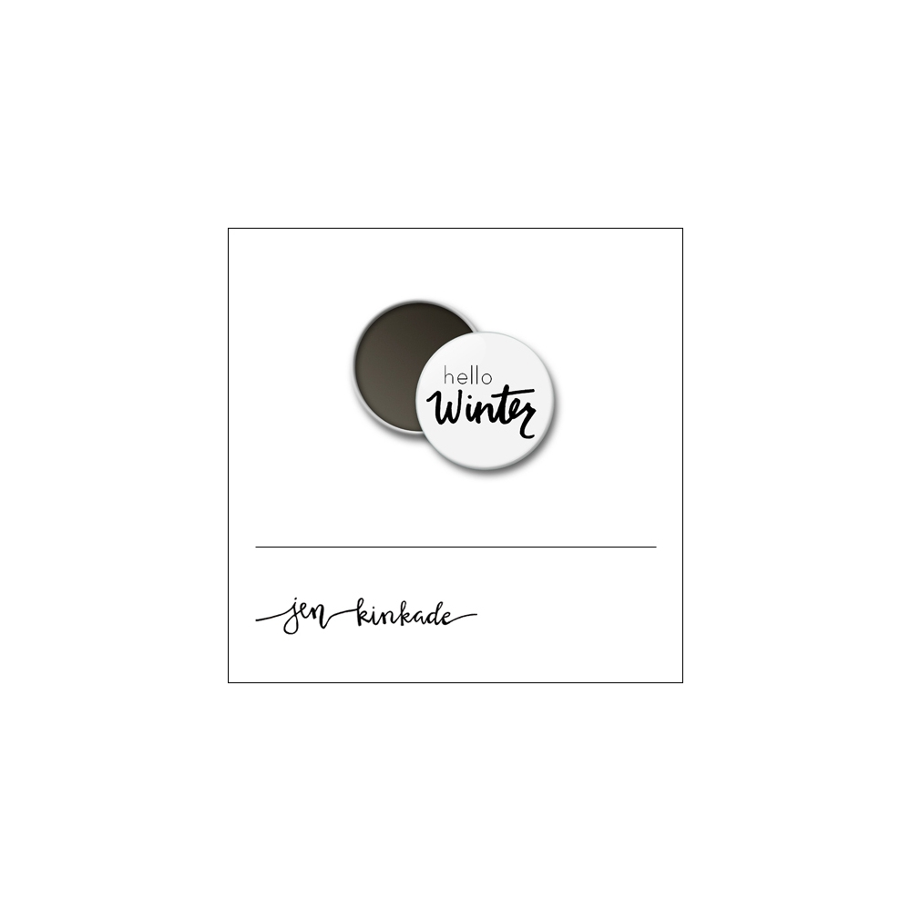 Scrapbook and More 1 inch Round Flair Badge Button White Hello Winter by Jen Kinkade