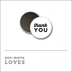 Scrapbook and More 1 inch Round Flair Badge Button White Thank You by Ann-Marie Loves