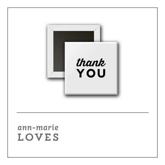 Scrapbook and More 1 inch Square Flair Badge Button White Thank You by Ann-Marie Loves