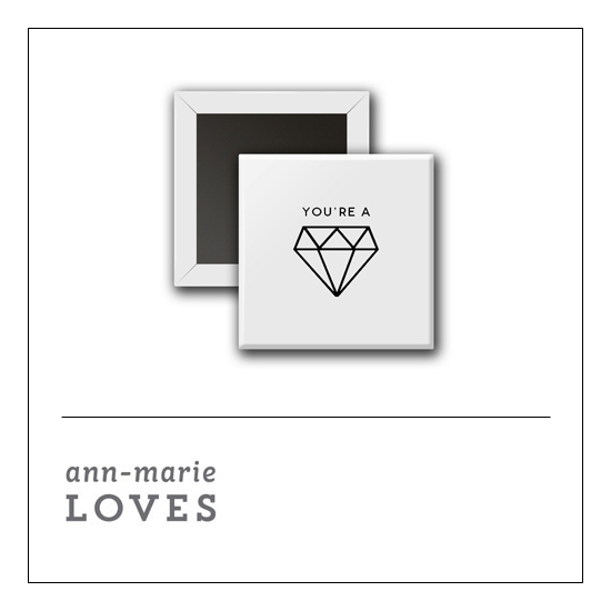Scrapbook and More 1 inch Square Flair Badge Button White You Are A Gem by Ann-Marie Loves