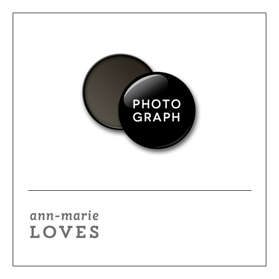 Scrapbook and More 1 inch Round Flair Badge Button Black Photograph by Ann-Marie Loves