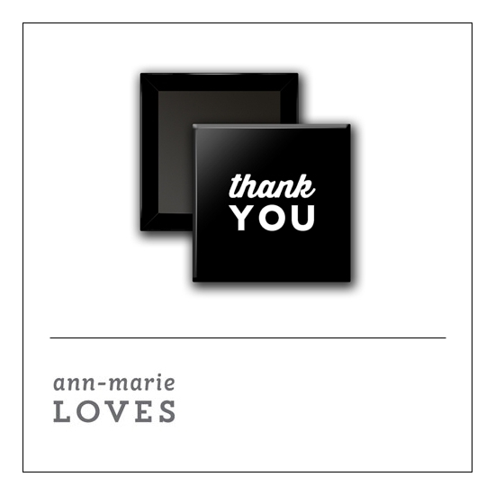 Scrapbook and More 1 inch Square Flair Badge Button Black Thank You by Ann-Marie Loves