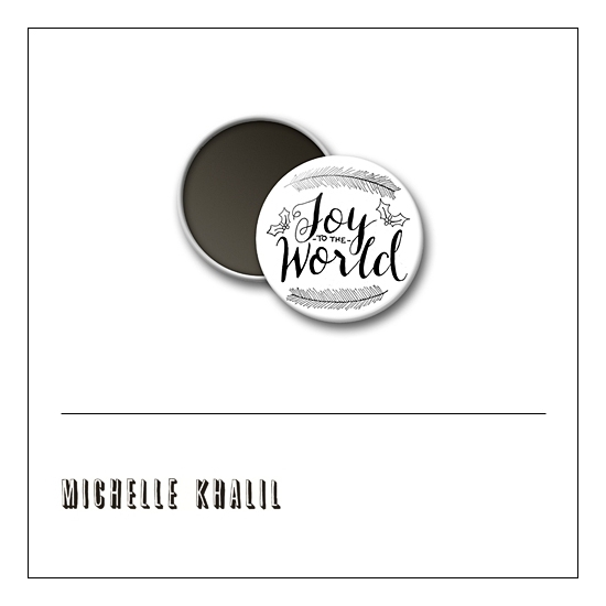 Scrapbook and More 1 inch Round Flair Badge Button White Joy To The World by Michelle Khalil