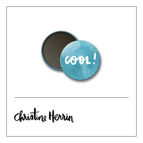 Scrapbook and More 1 inch Round Flair Badge Button Cool by Christine Herrin