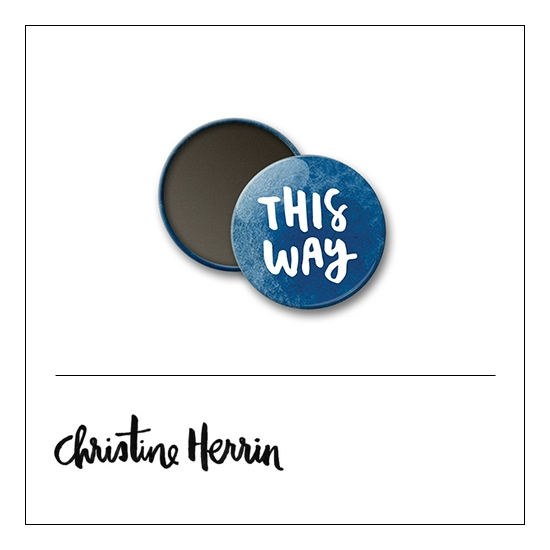 Scrapbook and More 1 inch Round Flair Badge Button This Way by Christine Herrin