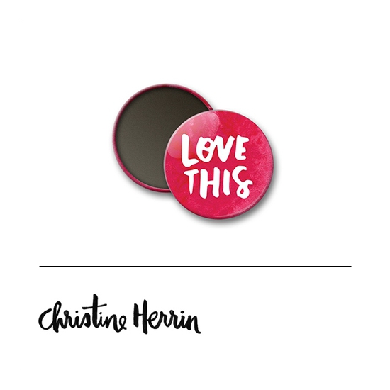 Scrapbook and More 1 inch Round Flair Badge Button Love This by Christine Herrin