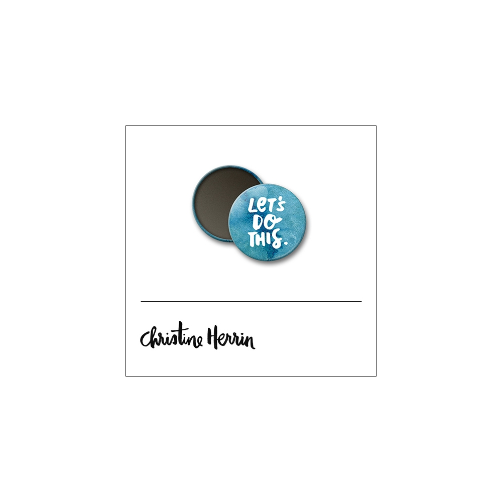 Scrapbook and More 1 inch Round Flair Badge Button Lets Do This by Christine Herrin