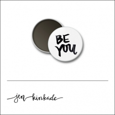 Scrapbook and More 1 inch Round Flari Badge Button White Be You by Jen Kinkade