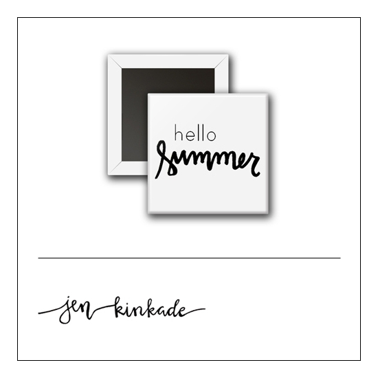 Scrapbook and More 1 inch Square Flair Badge Button White Hello Summer by Jen Kinkade