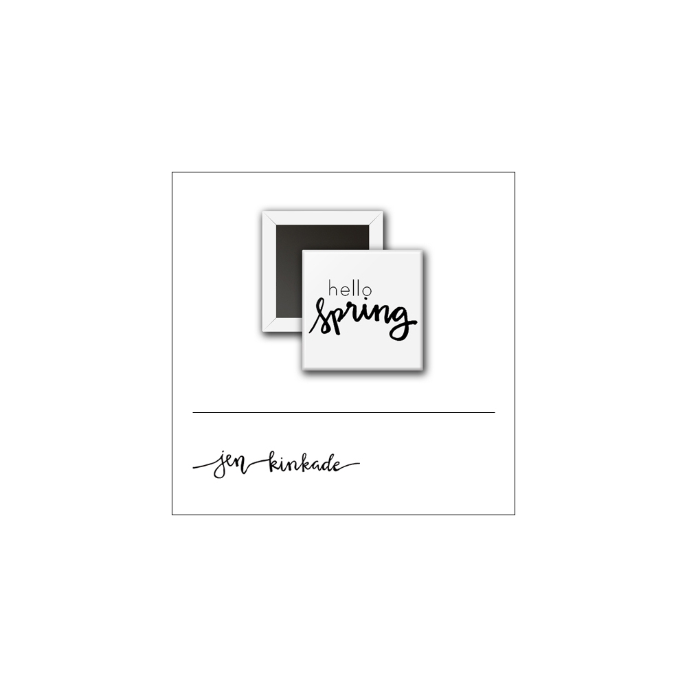 Scrapbook and More 1 inch Square Flair Badge Button White Hello Spring by Jen Kinkade