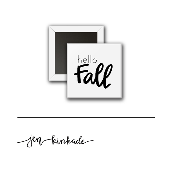 Scrapbook and More 1 inch Square Flair Badge Button White Hello Fall by Jen Kinkade