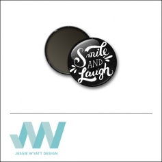 Scrapbook and More 1 inch Round Flair Badge Button Black Smile and Laugh by Jessie Wyatt