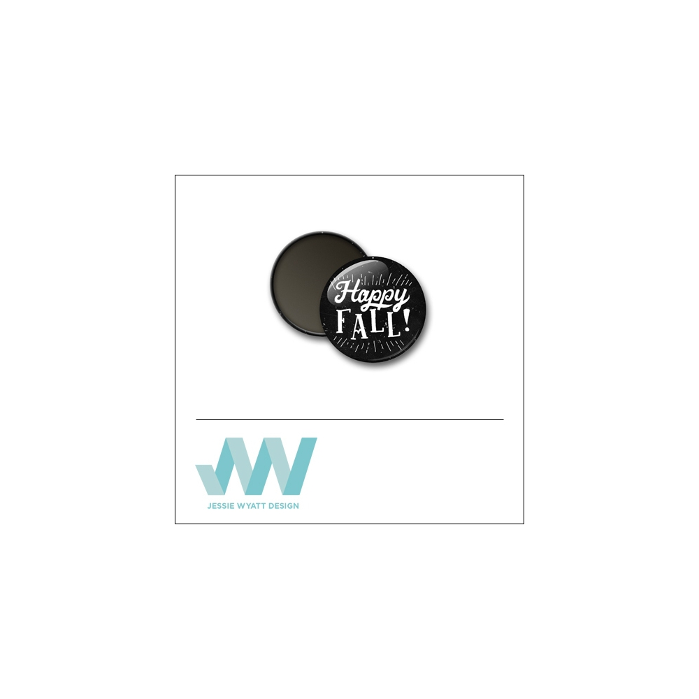 Scrapbook and More 1 inch Round Flair Badge Button Black Happy Fall by Jessie Wyatt