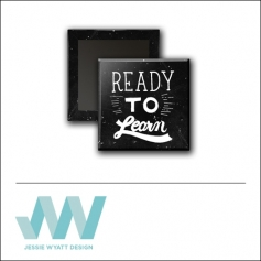 Scrapbook and More 1 inch Square Flair Badge Button Black Ready To Learn by Jessie Wyatt