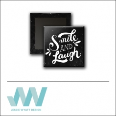 Scrapbook and More 1 inch Square Flair Badge Button Black Smile and Laugh by Jessie Wyatt
