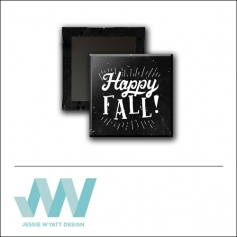 Scrapbook and More 1 inch Square Flair Badge Button Black Happy Fall by Jessie Wyatt