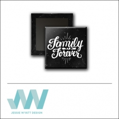 Scrapbook and More 1 inch Square Flair Badge Button Black Family Forever by Jessie Wyatt