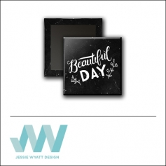 Scrapbook and More 1 inch Square Flair Badge Button Black Beautiful Day by Jessie Wyatt