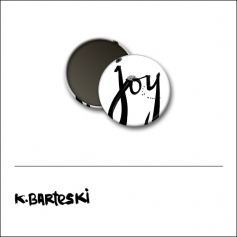 Scrapbook and More 1 inch Round Flair Badge Button White Joy by Kal Barteski