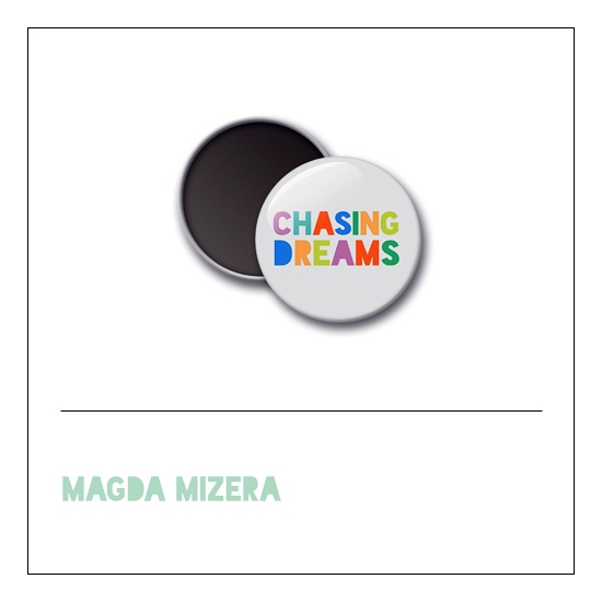 Scrapbook and More 1 inch Round Flair Badge Button Chasing Dreams by Magda Mizera