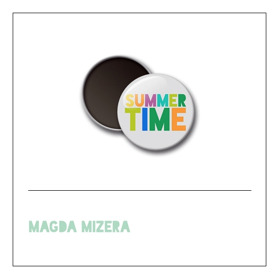 Scrapbook and More 1 inch Round Flair Badge Button Summer Time by Magda Mizera
