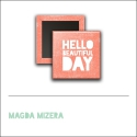 Scrapbook and More 1 inch Square Flair Badge Button Hello Beautiful Day by Magda Mizera