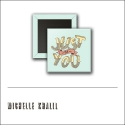 Scrapbook and More 1 inch Square Flair Badge Button Just Be You by Michelle Khalil