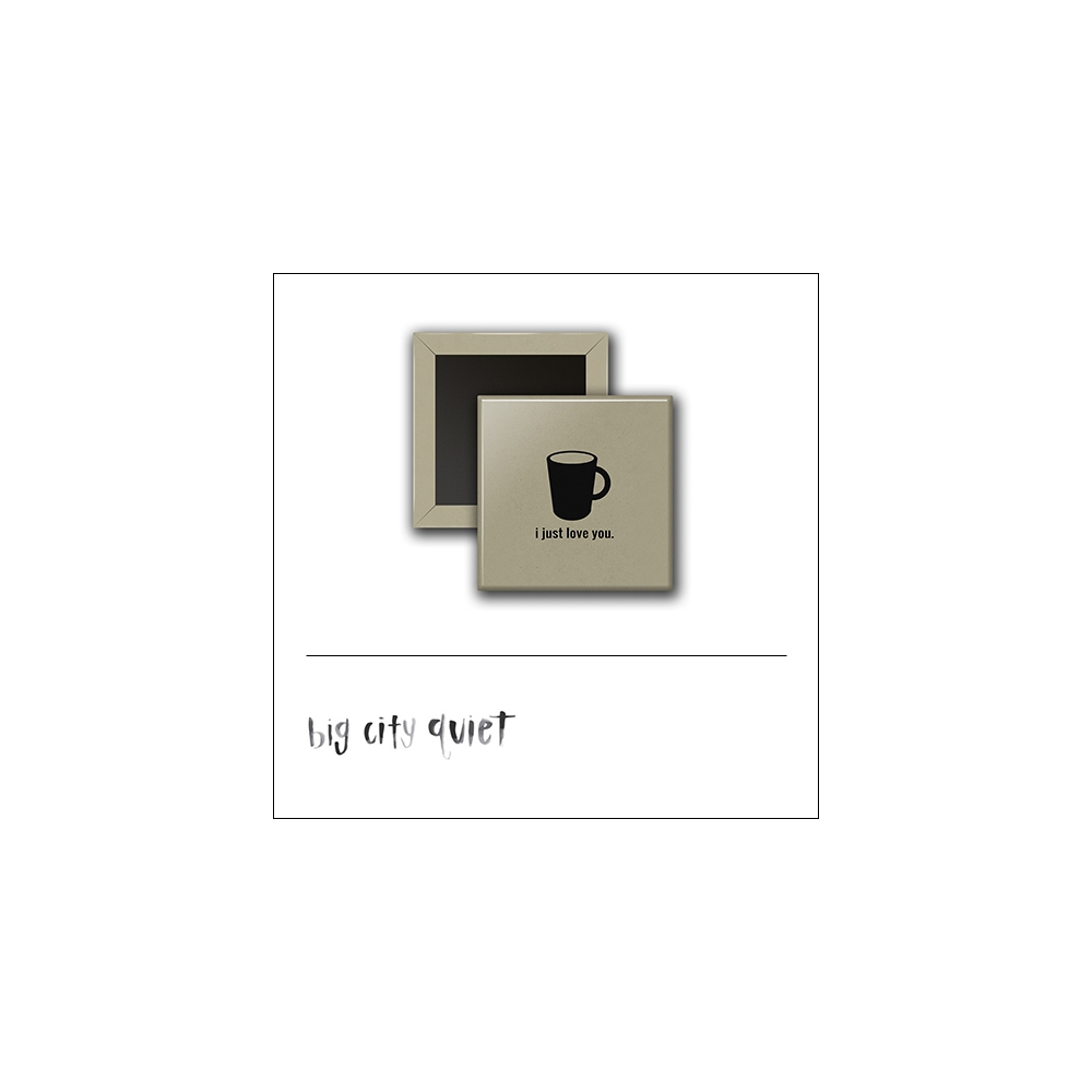 Scrapbook and More1 inch Square Flair Badge Button Mug I Just Love You by Rachel Del Grosso