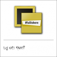 Scrapbook and More 1 inch Square Flair Badge Button Hashtag Fall Is Here by Rachel Del Grosso