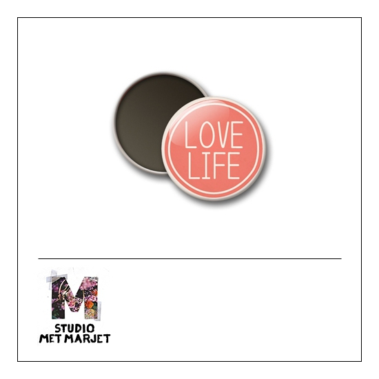 Scrapbook and More 1 inch Round Flair Badge Button Love Life by Studio Met Marjet