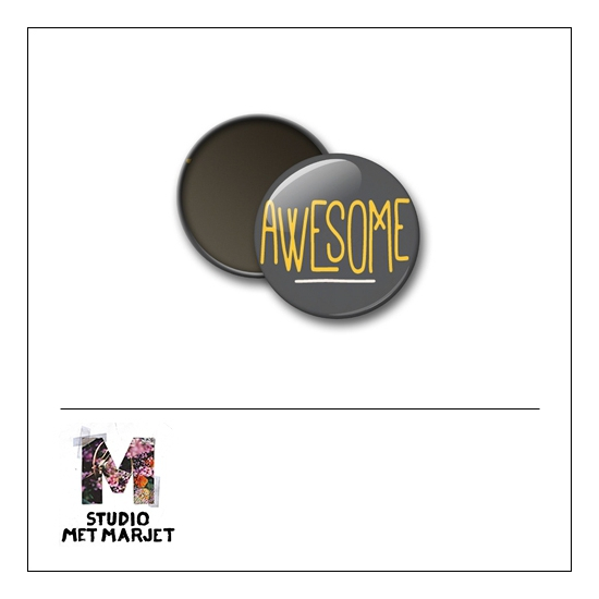 Scrapbook and More 1 inch Round Flair Badge Button Awesome by Studio Met Marjet
