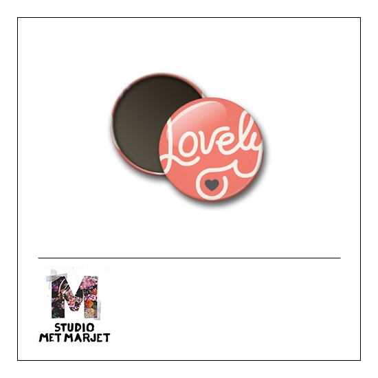 Scrapbook and More 1 inch Round Flair Badge Button Lovely by Studio Met Marjet
