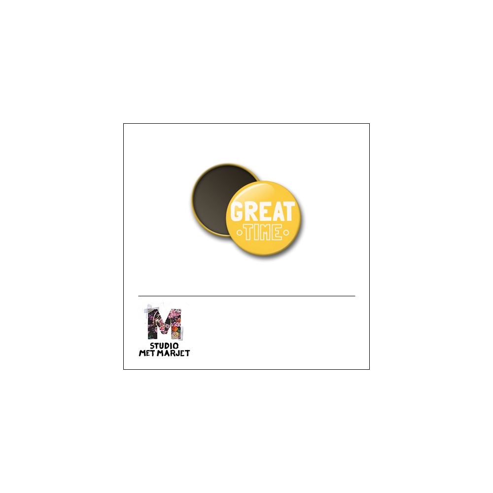 Scrapbook and More 1 inch Round Flair Badge Button Great Time by Studio Met Marjet