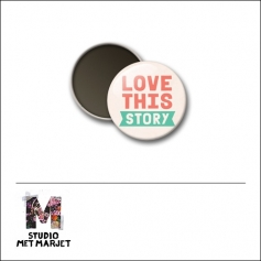 Scrapbook and More 1 inch Round Flair Badge Button Love This Story by Studio Met Marjet