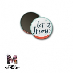 Scrapbook and More 1 inch Round Flair Badge Button Let It Snow by Studio Met Marjet