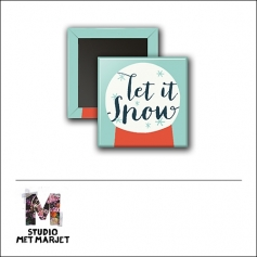 Scrapbook and More 1 inch Square Flair Badge Button Let It Snow by Studio Met Marjet