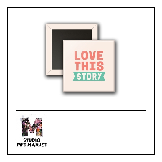 Scrapbook and More 1 inch Square Flair Badge Button Love This Story by Studio Met Marjet