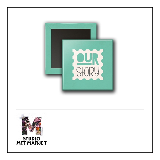 Scrapbook and More 1 inch Square Flair Badge Button Our Story by Studio Met Marjet
