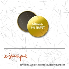 Scrapbook and More 1 inch Round Flair Badge Button Gold Foil Making Me Happy by Elise Blaha Cripe