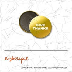 Scrapbook and More 1 inch Round Flair Badge Button Gold Foil Give Thanks by Elise Blaha Cripe