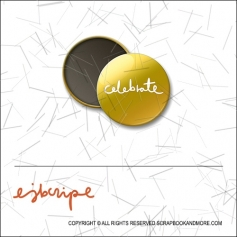Scrapbook and More 1 inch Round Flair Badge Button Gold Foil Celebrate by Elise Blaha Cripe