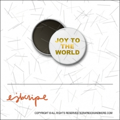 Scrapbook and More 1 inch Round Flair Badge Button Gold Foil Joy To The World by Elise Blaha Cripe