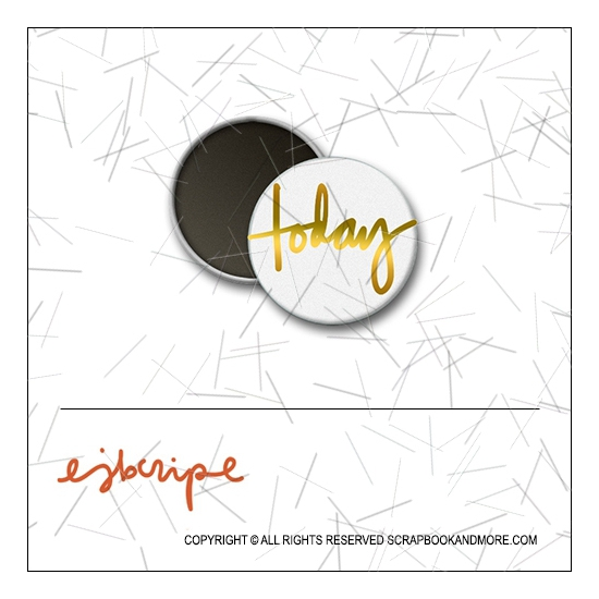 Scrapbook and More 1 inch Round Flair Badge Button Gold Foil Today by Elise Blaha Cripe