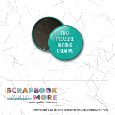 Scrapbook and More 1 inch Round Flair Badge Button Teal Find Pleasure In Being Creative