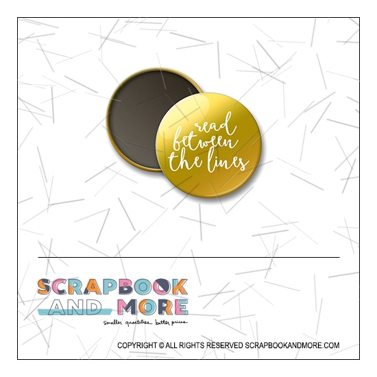 Scrapbook and More 1 inch Round Flair Badge Button Gold Foil Read Between The Lines